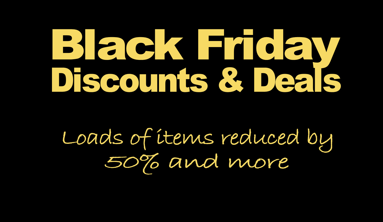 Black Friday Shopping Deals - up to 50% off